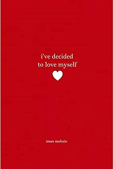 I've Decided to Love Myself