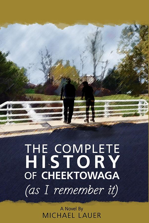 The Complete History of Cheektowaga