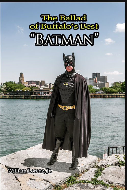 The Ballad of Buffalo's Best 'Batman'