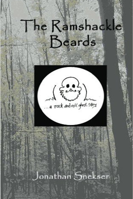 The Ramskackle Beards: A Rock and Roll Ghost Story