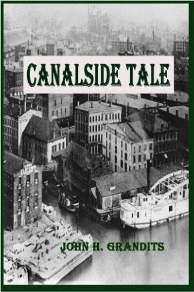 Canalside Tale by John Grandits