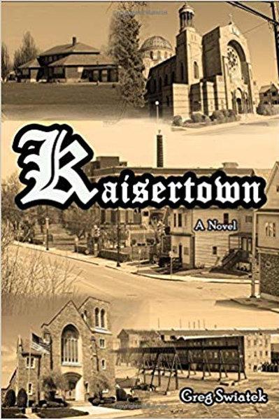 Kaisertown: A Novel