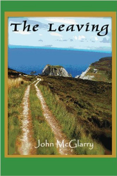 The Leaving by John McGlarry