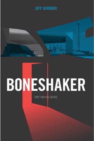 Boneshaker by Jeff Schober