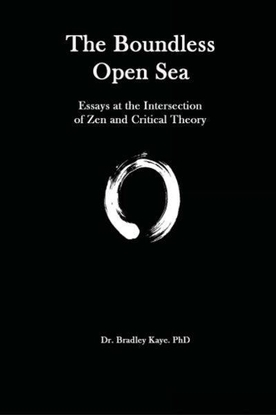 The Boundless Open Sea: A Collection of Essays: Ze
