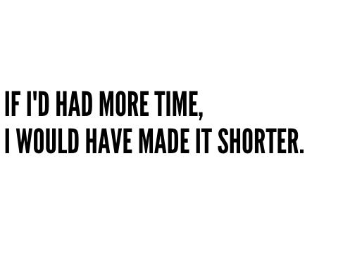Shorter?