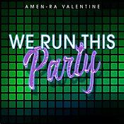 WE RUN THIS PARTY.jpg
