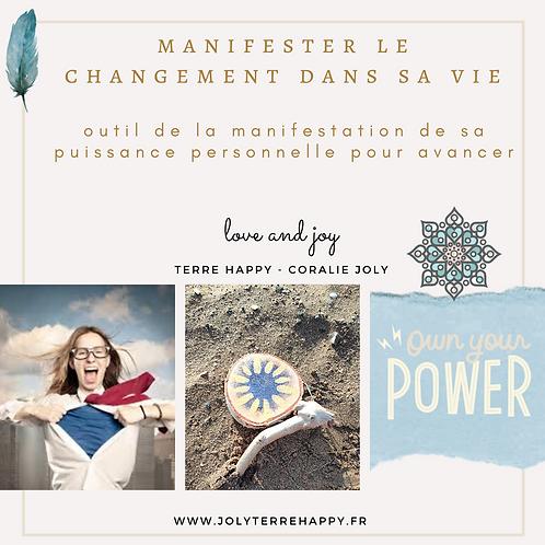OUTIL DE LA MANIFESTATION DE LA PUISSANCE PERSONNELLE