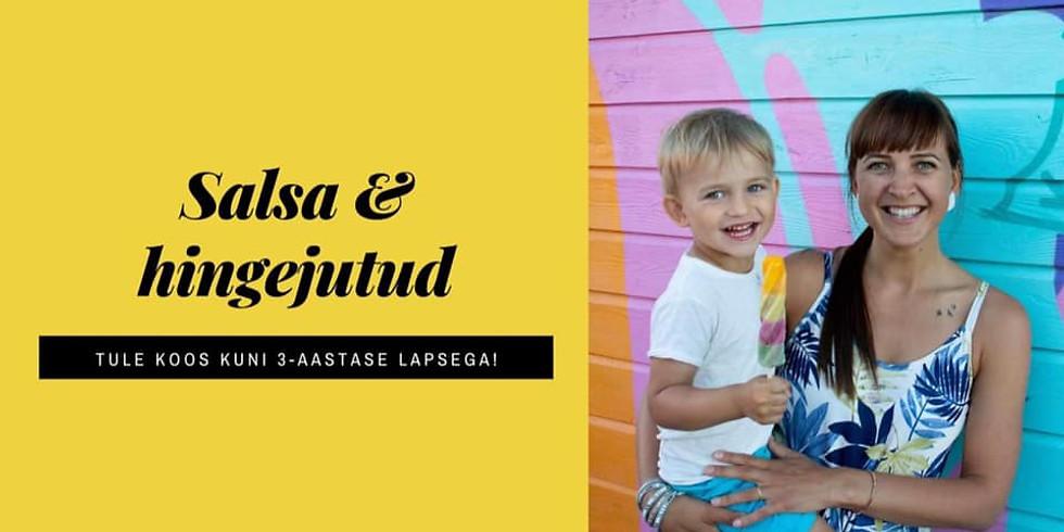 Tule beebi- või väikelapsega: salsatants & hingejutud 10.00-11.15