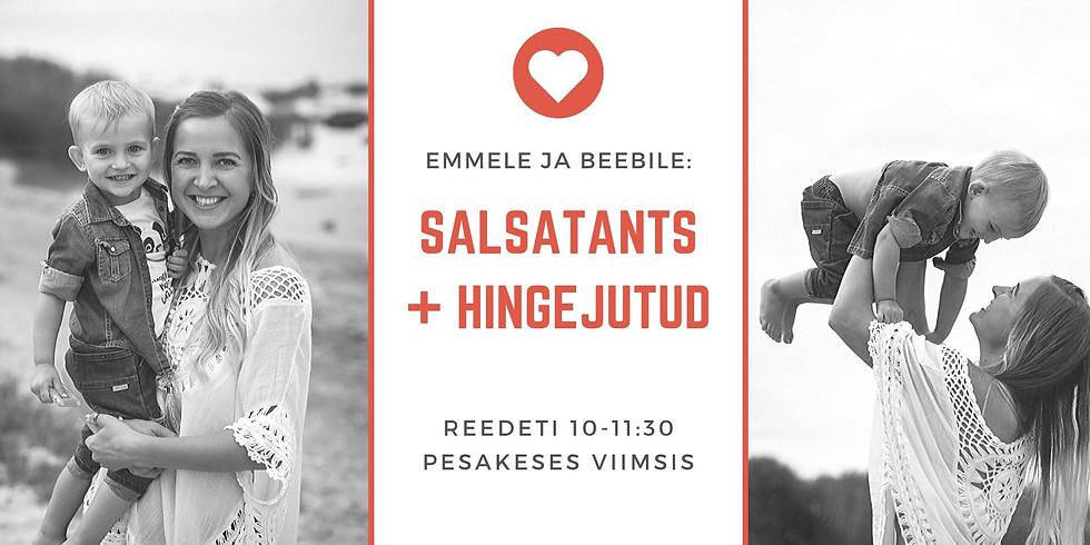 JÄÄB ÄRA! Tule beebiga: salsatants & hingejutud 28.02
