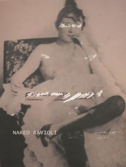 Naked Ravioli.Roza Azora 2014
