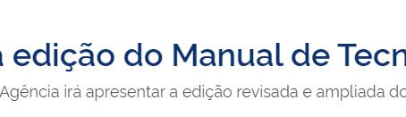 Anvisa lança nova edição do Manual de Tecnovigilância