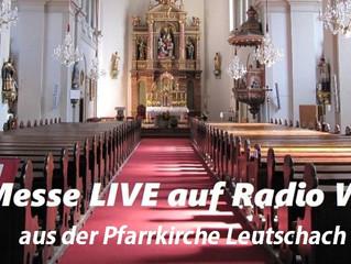 Live: Heilige Messe aus Leutschach coronabedingt wieder auf Radio Waltl