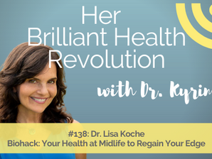 Biohack Your Health at Midlife to Regain Your Edge