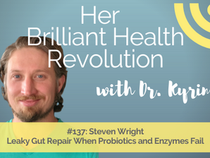 Leaky Gut Repair When Probiotics and Enzymes Fail