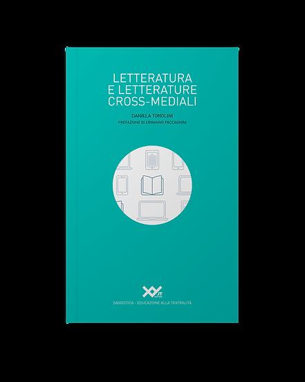 Letteratura e letterature cross-mediali