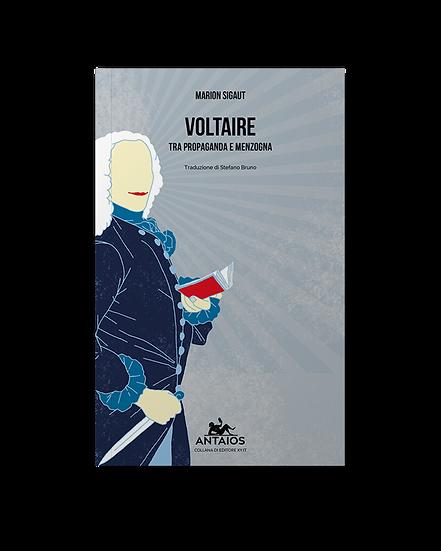 Voltaire, tra propaganda e menzogna