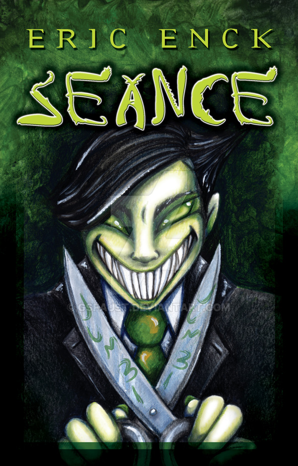 seance_book_cover_by_gsfaust-d15ylzo.jpg