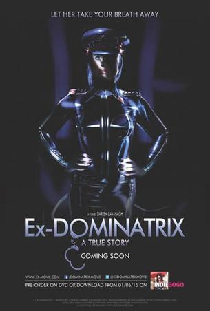 Ex-DOMINATRIX  A TRUE STORY