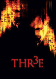 DVD REVIEW:  Thr3e