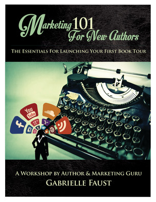 Marketing 101 For New Authors Workshop Announced!
