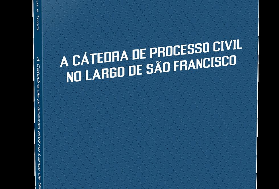 A Cátedra de processo civil no Largo de São Francisco