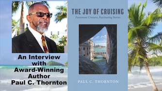 Virtual Author Interview with Award-Winning Author Paul C. Thornton -The Joy of Cruising