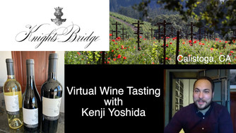 Virtual Wine Tasting with Kenji Yoshida at Knights Bridge Winery