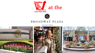 The Broadway Plaza Walnut Creek, California - The Jewel of the East Bay