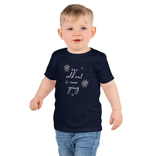 If It's Cold Out kids t-shirt