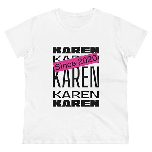 Karen Since Women's Heavy Cotton Tee