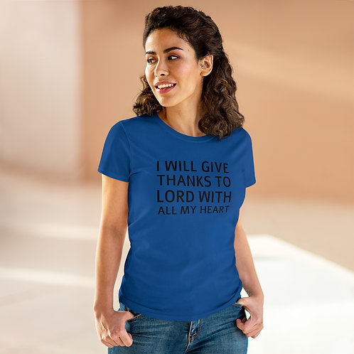 I Will Give Thanks... Women's Heavy Cotton Tee