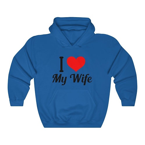 I Love My Wife Unisex Heavy Blend™ Hooded Sweatshirt