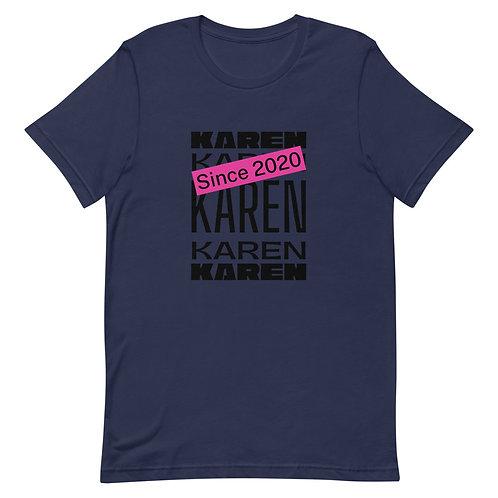 Karen Since 2020 T-Shirt
