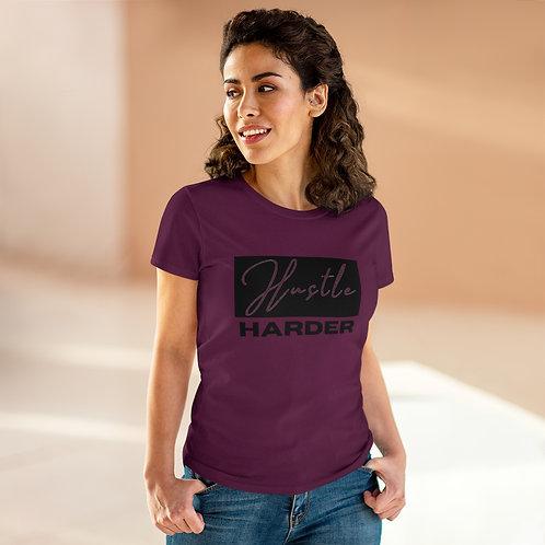 Hustle Harder Women's Heavy Cotton Tee