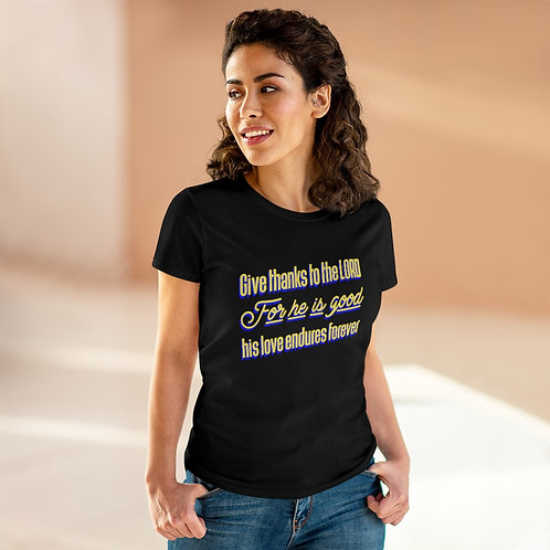 Give Thanks to the Lord Women's Heavy Cotton Tee