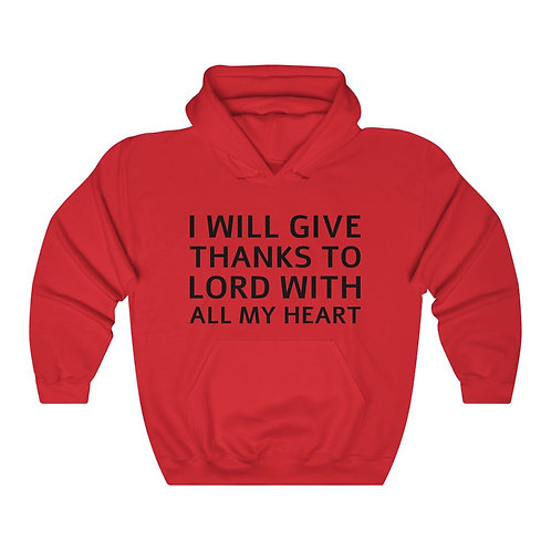 I Will Give Thanks Unisex Heavy Blend™ Hooded Sweatshirt