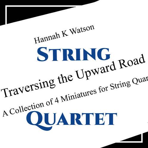 Traversing the Upward Road - String Quartet