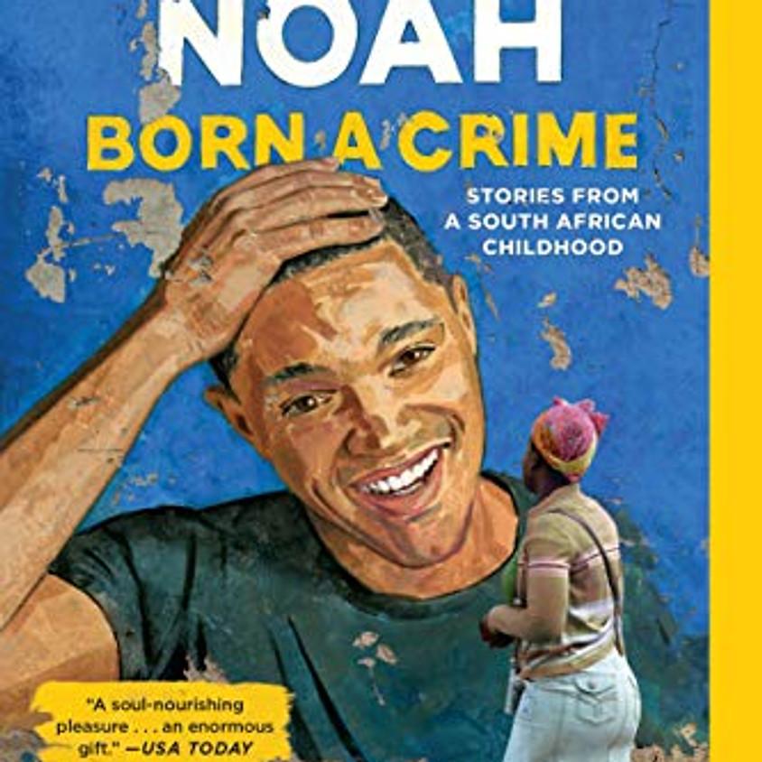 May Virtual Book Club – Born a Crime by Trevor Noah
