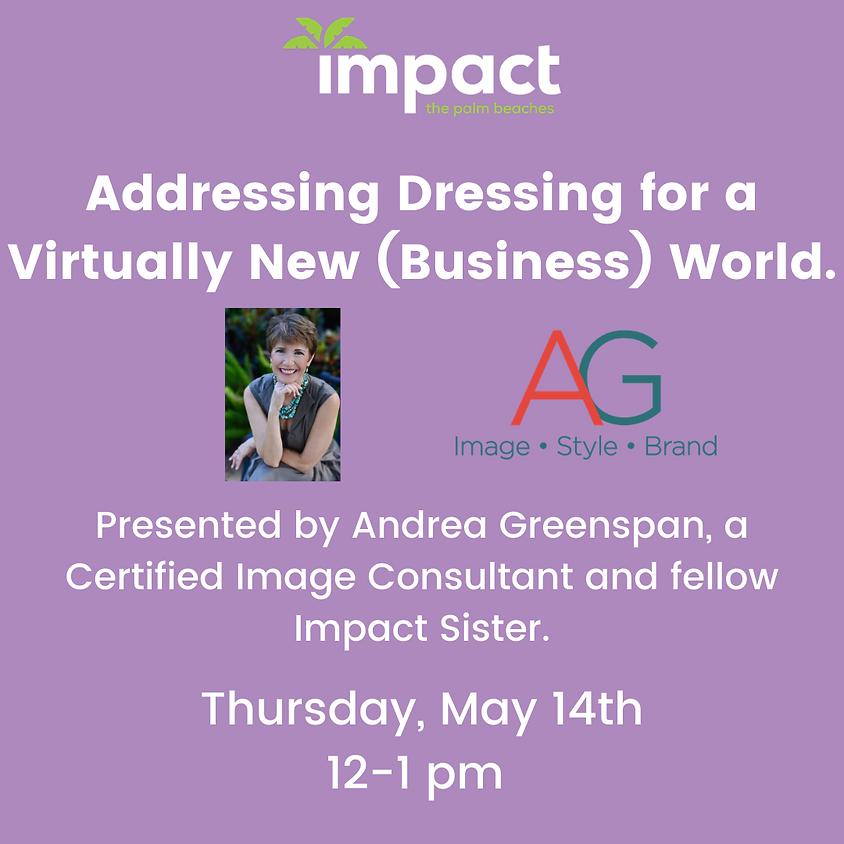 Addressing Dressing for a Virtually New (Business) World