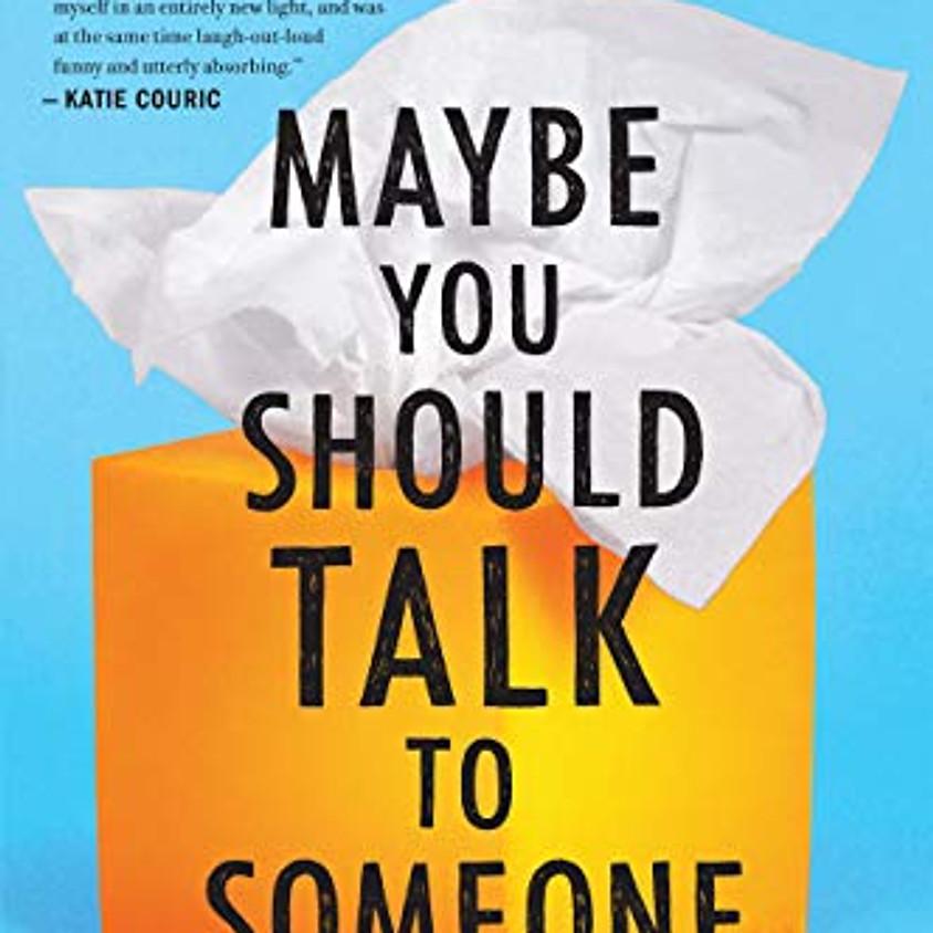 March Virtual Book Club – Maybe You Should Talk to Someone by Lori Gottlieb