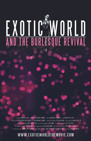 Exotic World and the Burlesque Revival
