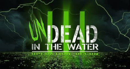 Halloween Is Saved! UNDead in the Water: Operation DECON Returns October 2nd