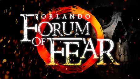 "ORLANDO FORUM ANNOUNCES ""ORLANDO FORUM OF FEAR""WORLD-CLASS HALLOWEEN EVENT TO DEBUT OCT. 1"