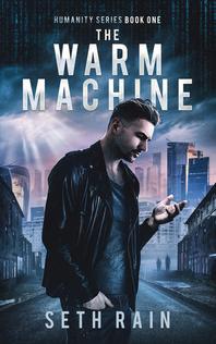 The Warm Machine