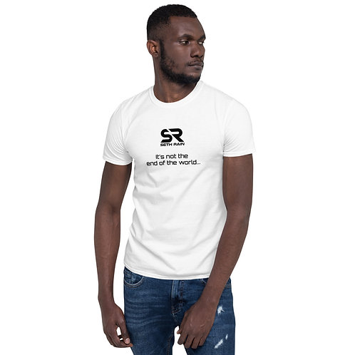It's not the end of the world... - Short-Sleeve Unisex T-Shirt
