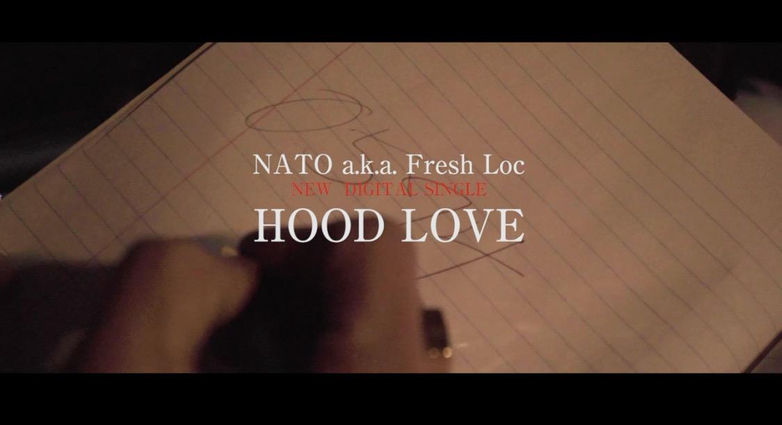 『HOOD LOVE』  NATO a.k.a. Fresh Loc feat. KAZUKI(DOBERMAN INFINITY) & KJI