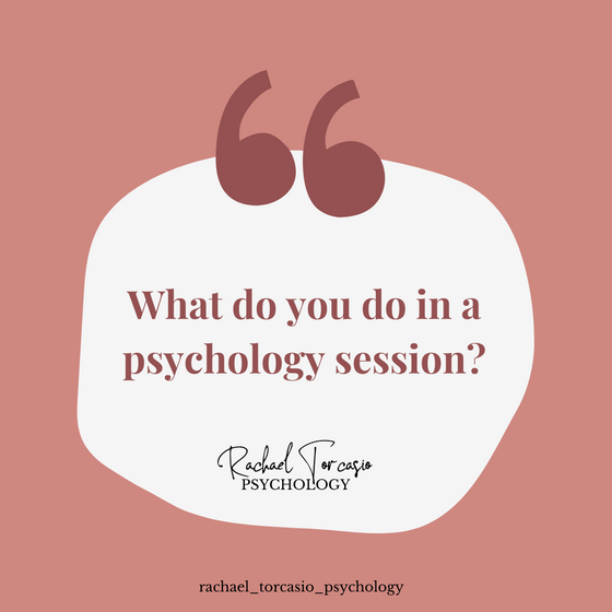 What do you do in a Psychology session?