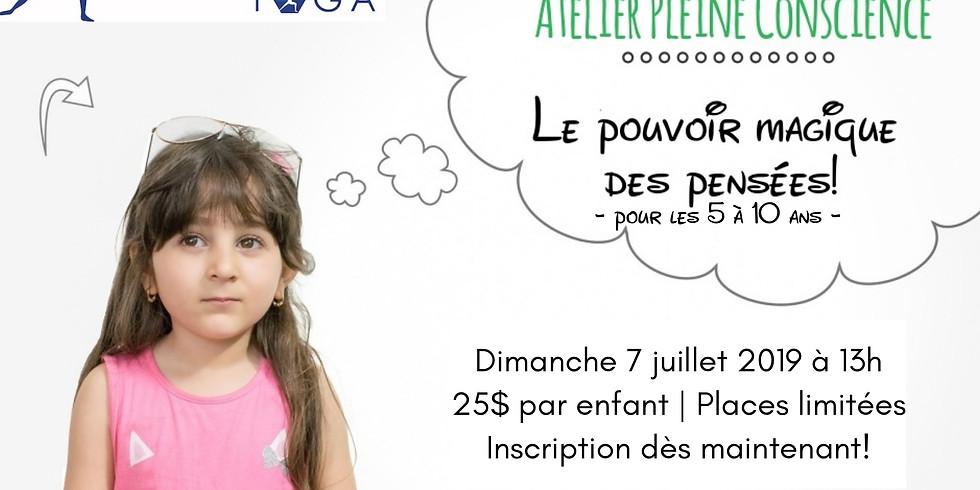 Atelier Le pouvoir magique des pensées (5-10 ans)