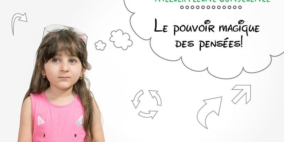 """Atelier pour enfants """"Le pouvoir magique des pensées"""""""
